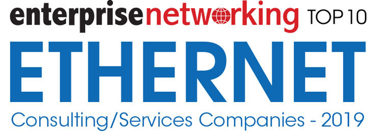 Top 10 Ethernet Consulting/Services Companies - 2019