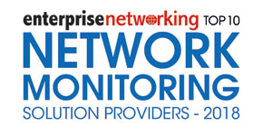 Top 10 Network Monitoring Solution Providers - 2018