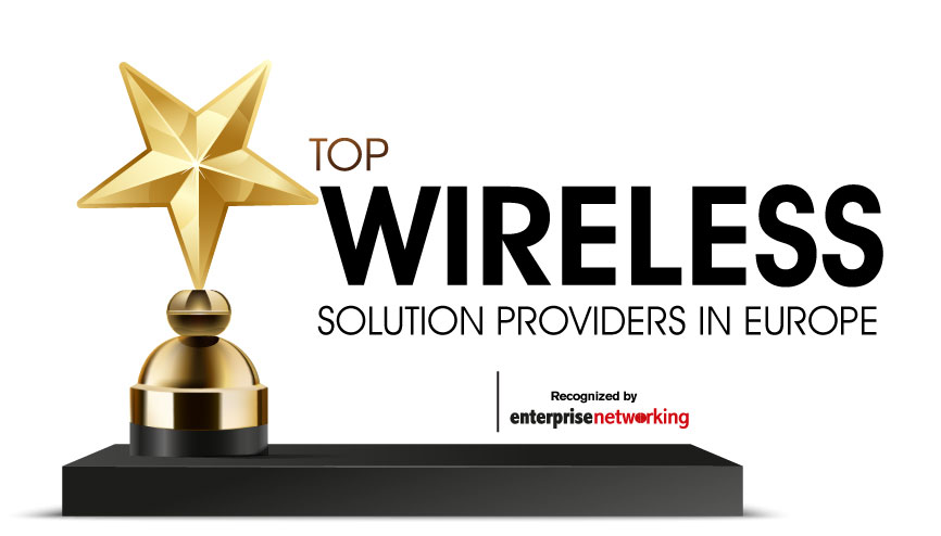Top 10 Wireless Solution Companies in Europe 2020