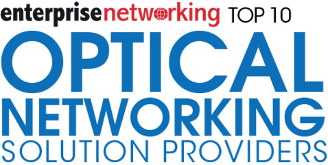 Top 10 Optical Networking Solution Companies - 2019