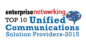 Top 10 Unified Communications Solution Providers 2015