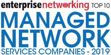 Top 10 Managed Network Services Companies - 2019
