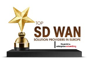 Top 10 SD WAN Solution Companies in Europe - 2021