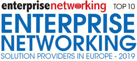Top 10 Enterprise Networking Solution Companies in Europe - 2019